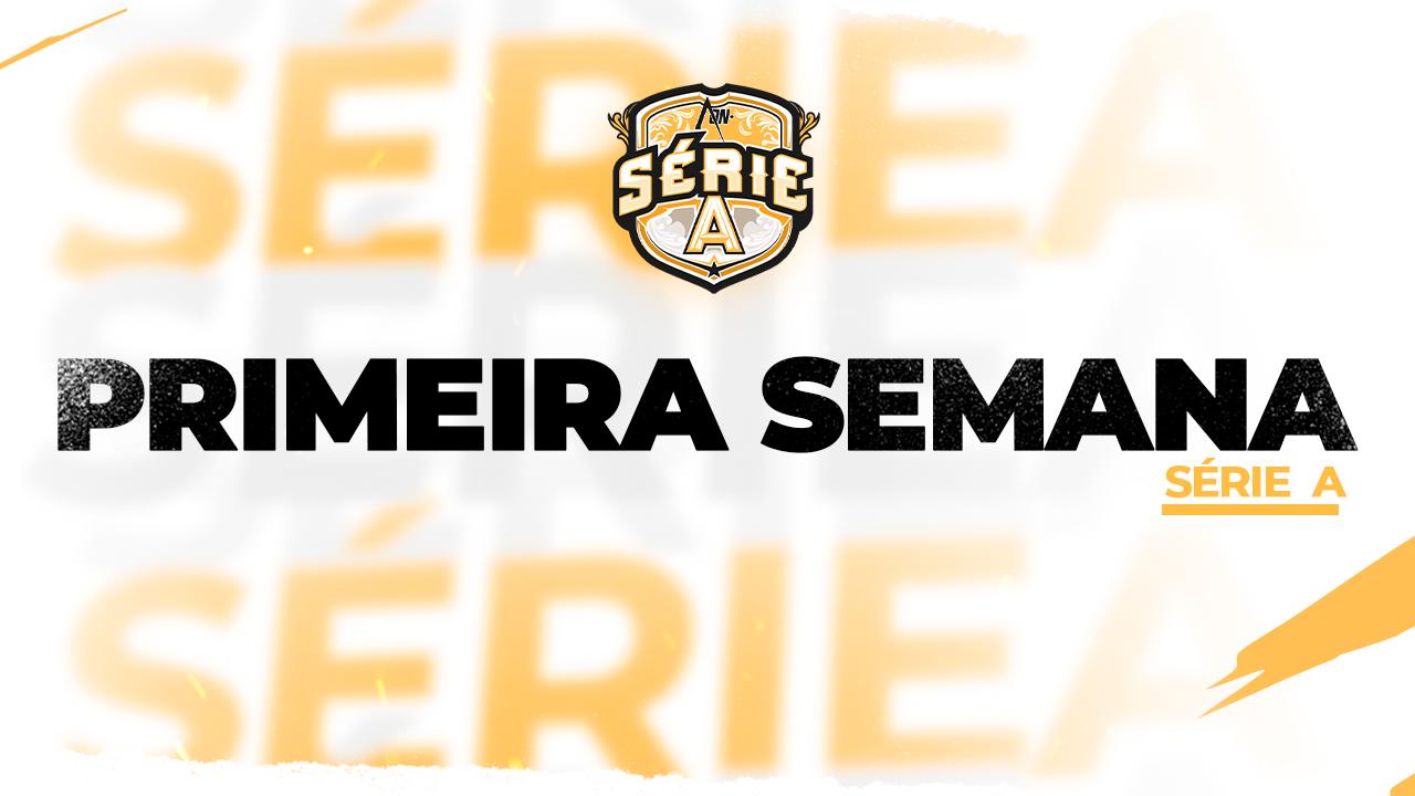 Série A Season 3 - Primeira Semana